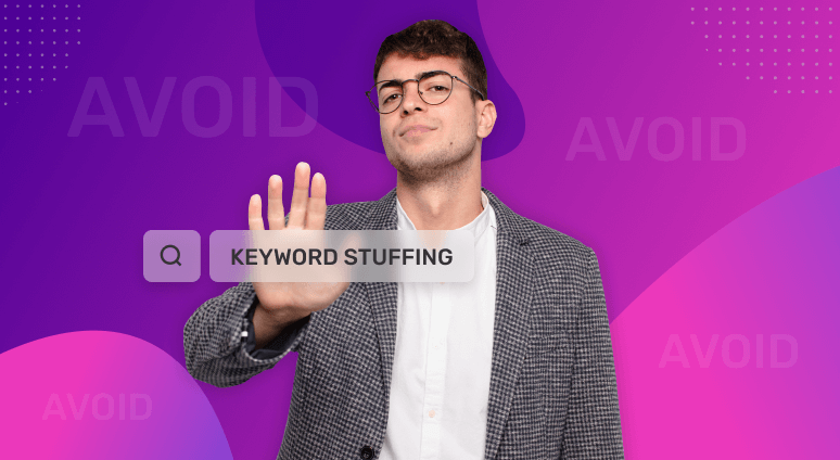 Avoiding Keyword Stuffing – How Much Is Too Much?