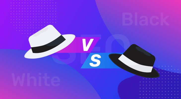 White Hat SEO vs. Black Hat SEO: Everything You Need To Know